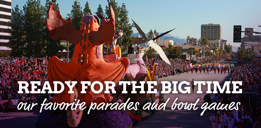 Showstoppers – our favorite parades, bowl games and more!