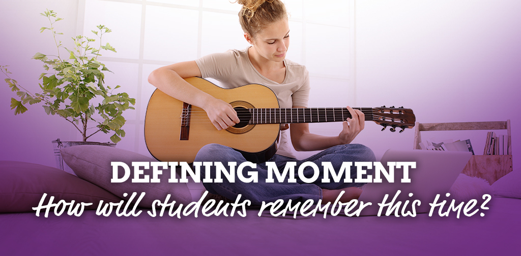 This defining moment – how will students remember this time?