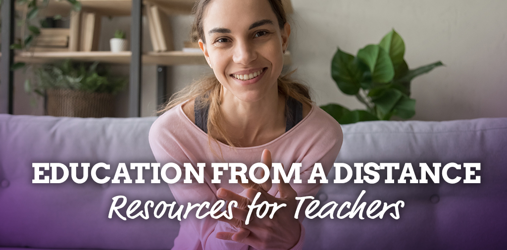 Education from a distance – resources for teachers
