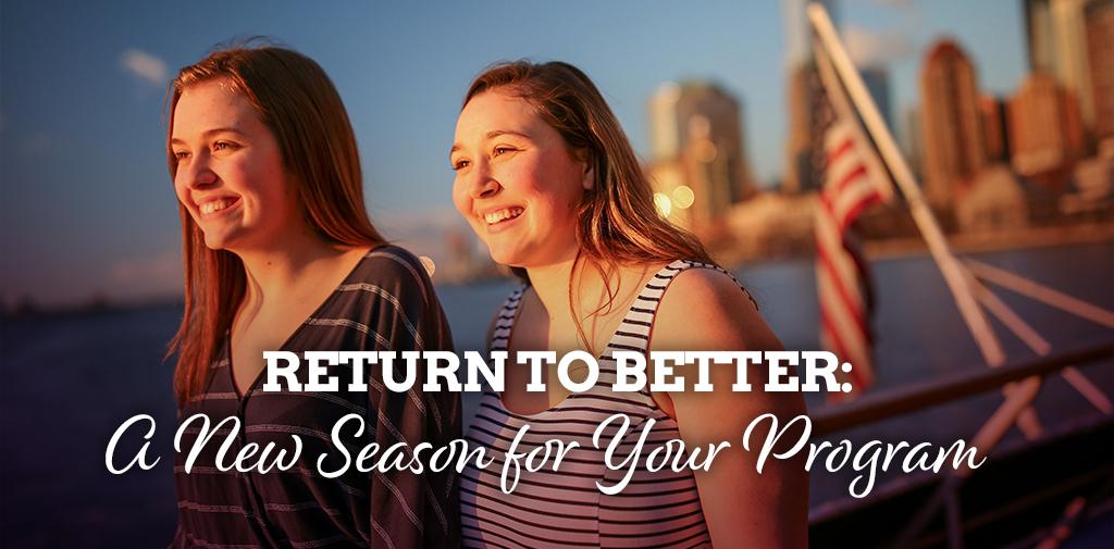 Return to BETTER: A new season for your program