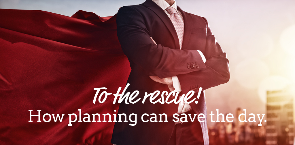 How planning can save the day