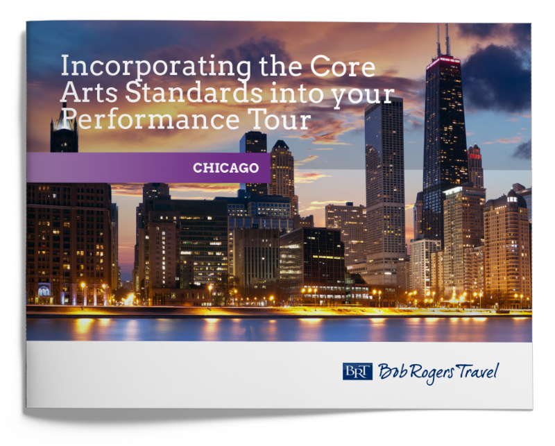 Performance travel planning guide - Core Arts Standards Chicago